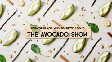 Kom dat zien; The Avocado Show!
